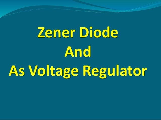 Zener Diode-As Voltage Regulator