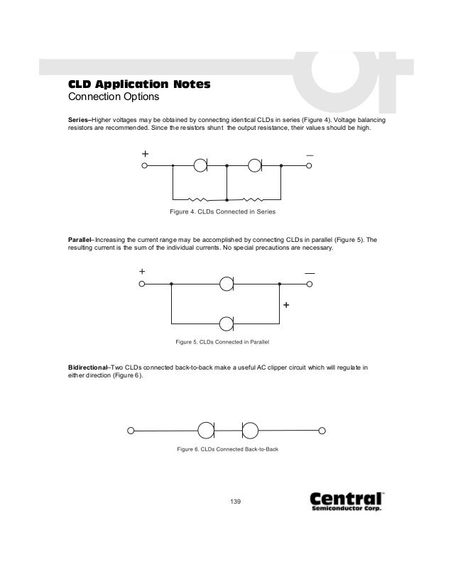 139 CLD Application Notes Connection Options Series–Higher voltages may be obtained by connecting identical CLDs in series...