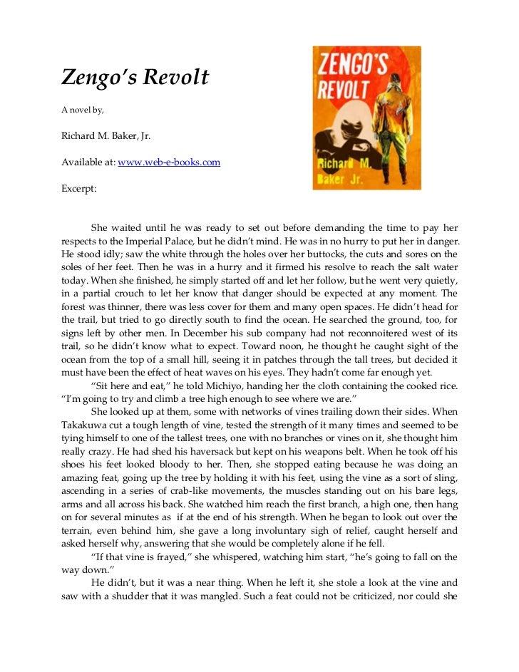 Zengo's RevoltA novel by,Richard M. Baker, Jr.Available at: www.web-e-books.comExcerpt:        She waited until he was rea...