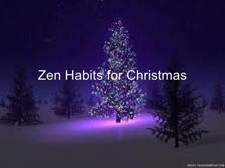 Zen Habits for Christmas