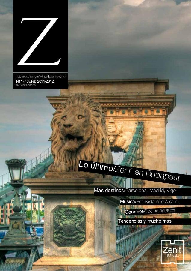 N11~nov/feb 2011/2012by Zenit Hoteles                        Lo último                                    /Zenit en       ...