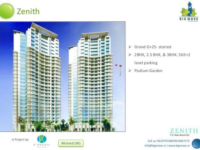 Zenith   Grand G+25- storied  2BHK, 2.5 BHK, & 3BHK. Stilt+2 level parking  Podium Garden  A Project by:  Mulund (W)  C...