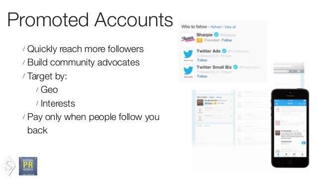 Bonus: Twitter Accts to Follow / @TwitterSmallBiz / @Tweetdeck / @TeamTwitter / @TwitterMobile / @TwitterComms / @TwitterA...