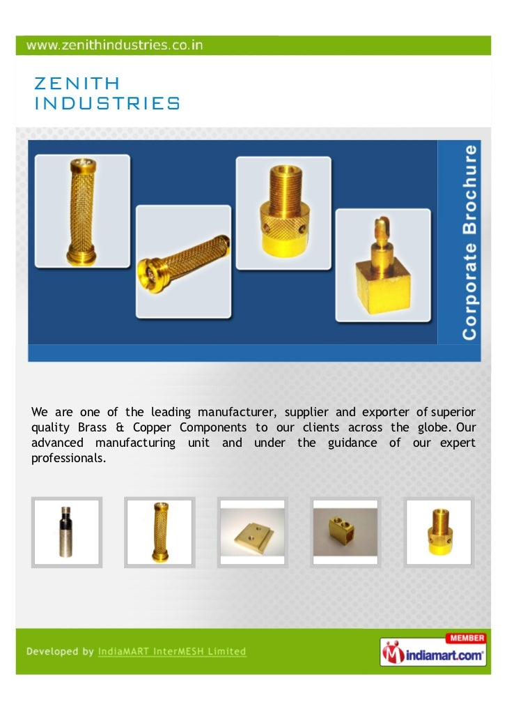 We are one of the leading manufacturer, supplier and exporter of superiorquality Brass & Copper Components to our clients ...