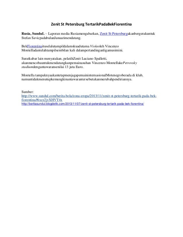 Zenit St Petersburg TertarikPadaBekFiorentina Rusia, SunduL – Laporan media Rusiamengabarkan, Zenit St Petersburgakanberge...