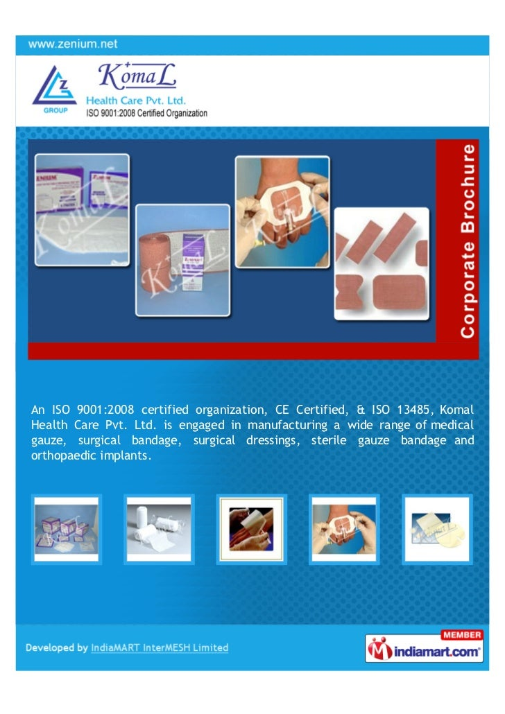 An ISO 9001:2008 certified organization, CE Certified, & ISO 13485, KomalHealth Care Pvt. Ltd. is engaged in manufacturing...