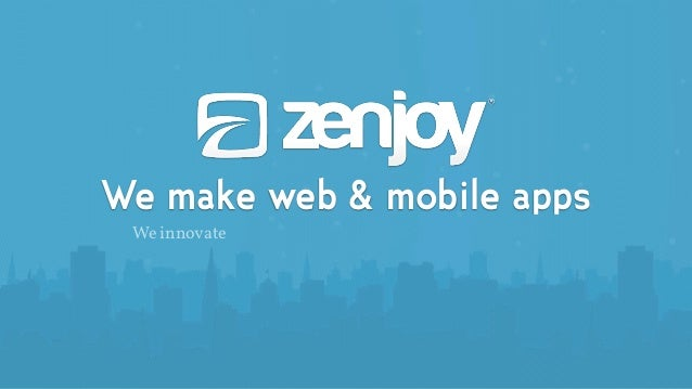 We make web & mobile apps We innovate