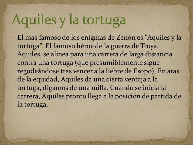  El segundo argumento, el de Aquiles y la tortuga, hace lo mismo, pero implicando a dos objetos móviles, en lugar de uno,...