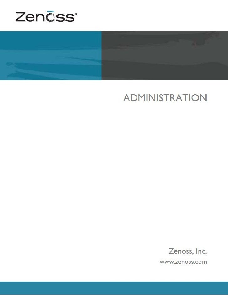 Zenoss AdministrationCopyright © 2010 Zenoss, Inc., 275 West St. Suite 204, Annapolis, MD 21401, U.S.A. All rights reserve...