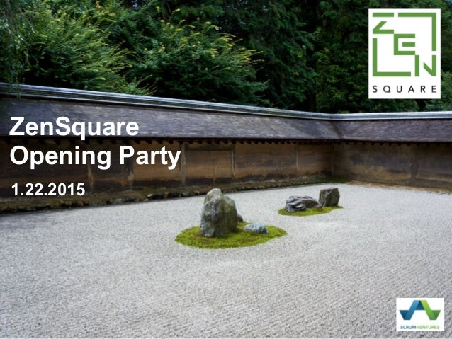 ZenSquare Opening Party 1.22.2015
