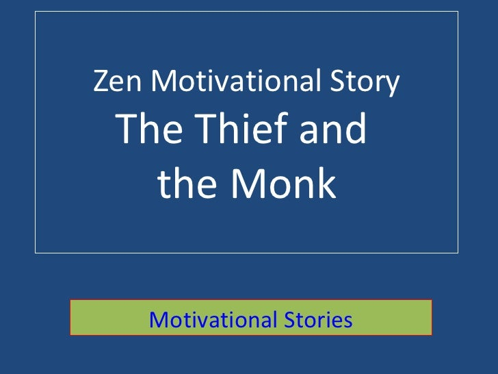 Zen Motivational Story The Thief and  the Monk Motivational Stories