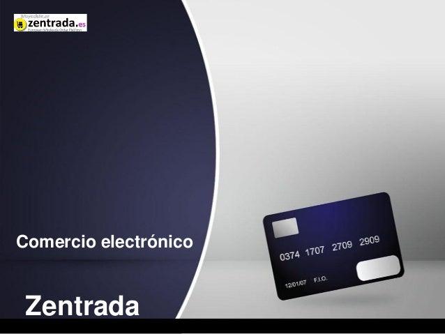 Comercio electrónico Zentrada