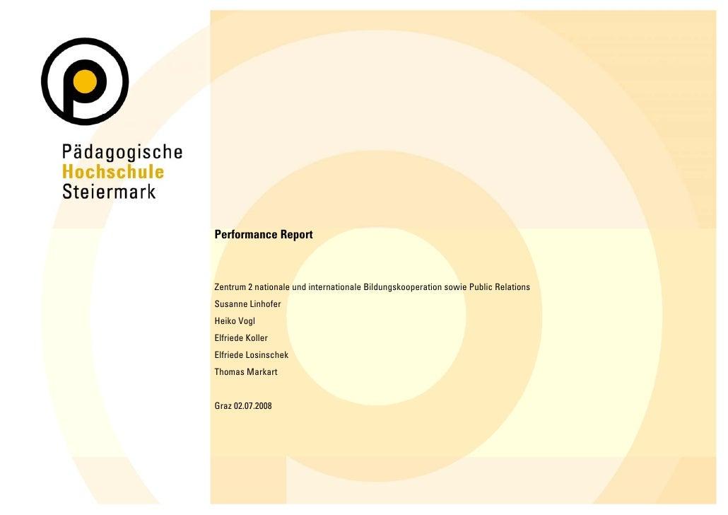 Performance Report    Zentrum 2 nationale und internationale Bildungskooperation sowie Public Relations Susanne Linhofer H...