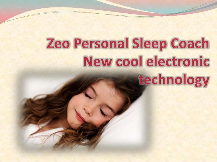 Zeo Sleep Manager™ is a comprehensive system to help you improve your sleep.Now you can track yoursleep patterns and howmu...