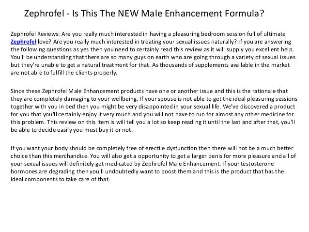 Zephrofel - Is This The NEW Male Enhancement Formula? Zephrofel Reviews: Are you really much interested in having a pleasu...