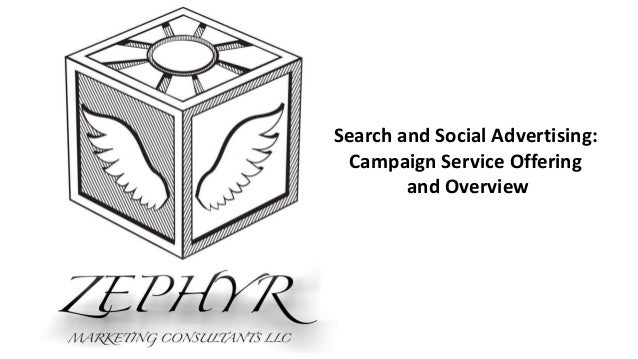 Search and Social Advertising: Campaign Service Offering and Overview