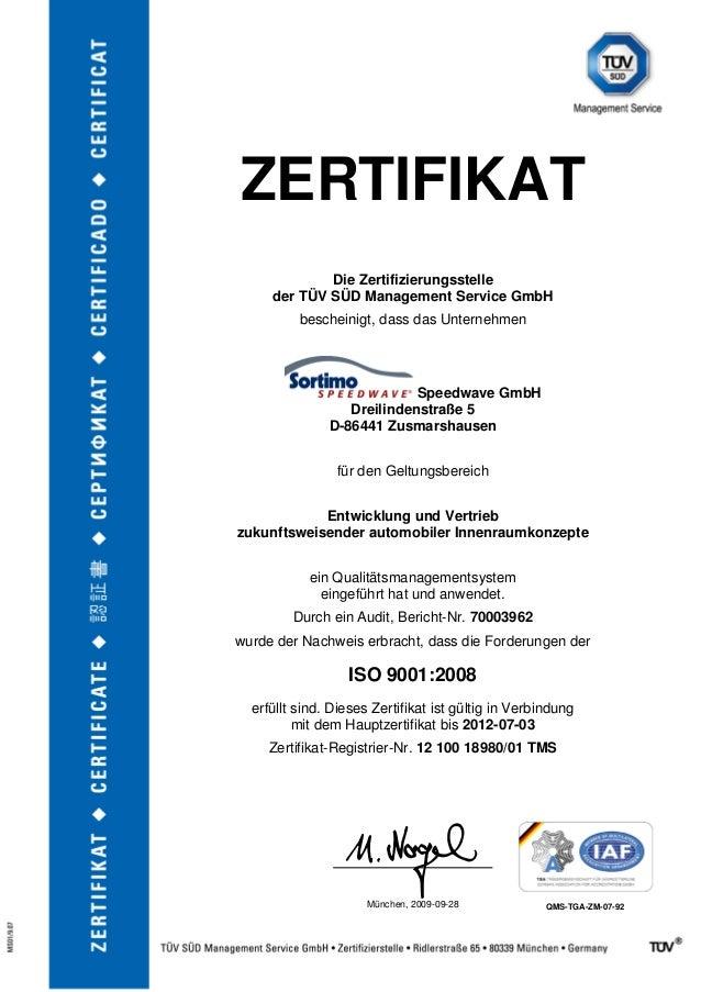 ZERTIFIKAT Die Zertifizierungsstelle der TÜV SÜD Management Service GmbH bescheinigt, dass das Unternehmen Speedwave GmbH ...