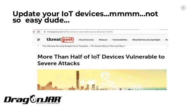 Update your IoT devices...mmmm...not so easy dude... 21