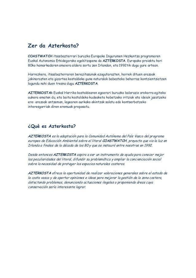Zer da Azterkosta? COASTWATCH itsasbazterrari buruzko Europako Ingurumen Hezkuntza programaren Euskal Autonomia Erkidegora...