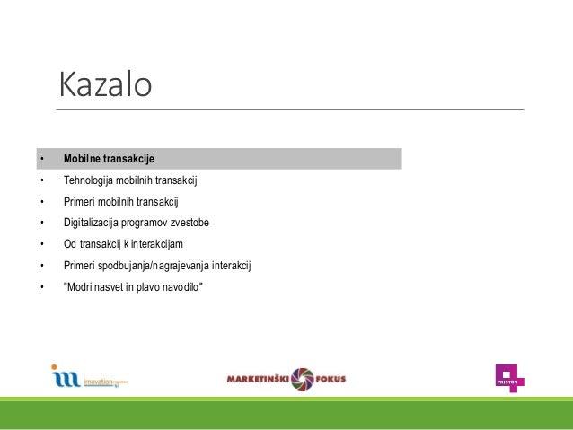 Primož Žerdin, Imovation in dr. Patrick Vesel, Pristop: Mobilne transakcije in digitalizacija programov zvestobe Slide 2