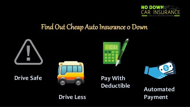 Things To Do While Applying For 0 Down Payment Auto Insurance