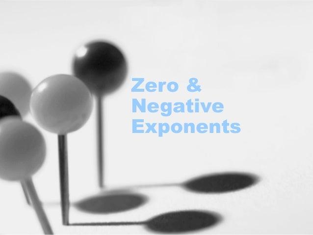 Zero & Negative Exponents