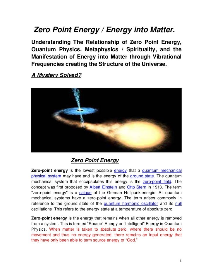 Zero Point Energy / Energy into Matter.Understanding The Relationship of Zero Point Energy,Quantum Physics, Metaphysics / ...