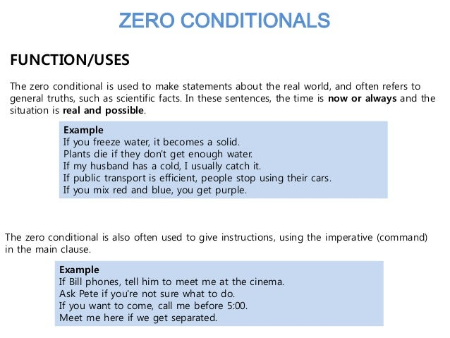 Conditional sentences form 9 zero conditional sentences first.
