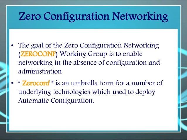 Zero configuration networks