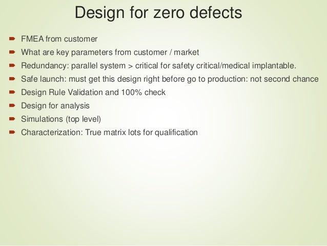 Zero defect zero excursions