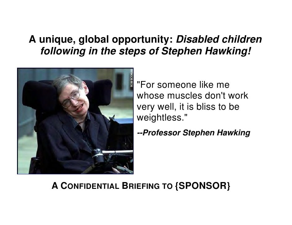 """A unique, global opportunity: Disabled children   following in the steps of Stephen Hawking!                        """"For s..."""