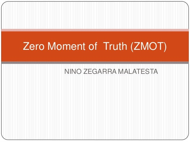 the zero moment of truth macro Issn: 2149-5939 effects of zero moment of truth on consumer buying decision:   to discover how zero moment of truth effects turkish consumers' actual buying  behavior  shopper sciences zero moment of truth macro study , us, 2011.