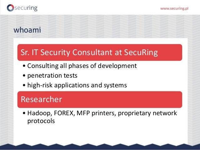 Big problems with big data – Hadoop interfaces security Slide 2