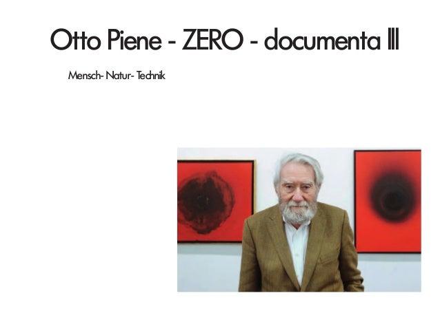 Otto Piene - ZERO - documenta lll Mensch- Natur- Technik