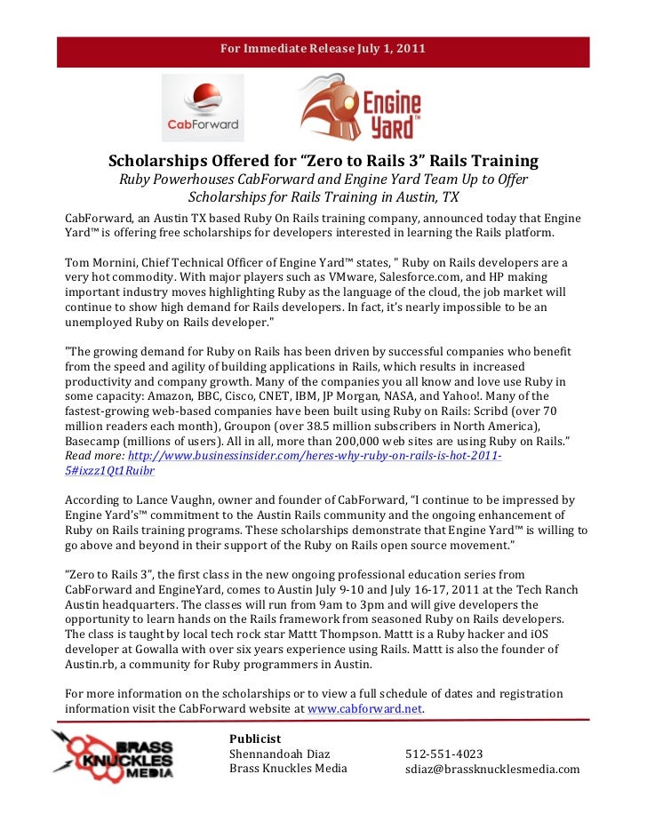 "For	  Immediate	  Release	  July	  1,	  2011	  	  	                     Scholarships	  Offered	  for	  ""Zero	  to	  Rails	..."