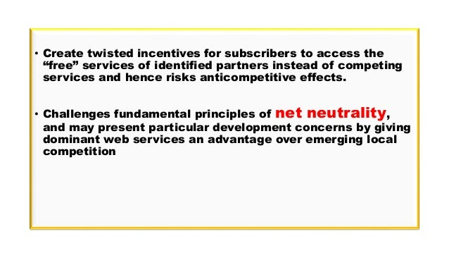 """• Create twisted incentives for subscribers to access the """"free"""" services of identified partners instead of competing serv..."""
