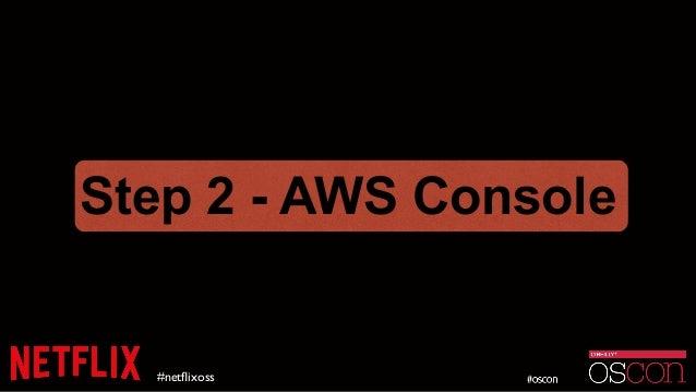 #netflixoss Step 2 - AWS Console