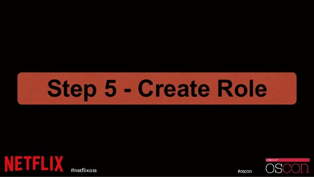 #netflixoss Step 5 - Create Role