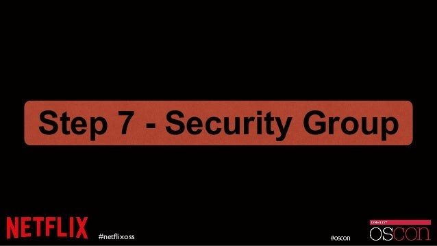 #netflixoss Step 7 - Security Group