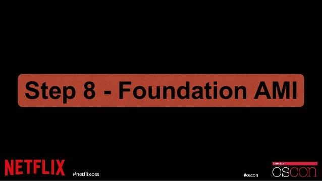 #netflixoss Step 8 - Foundation AMI