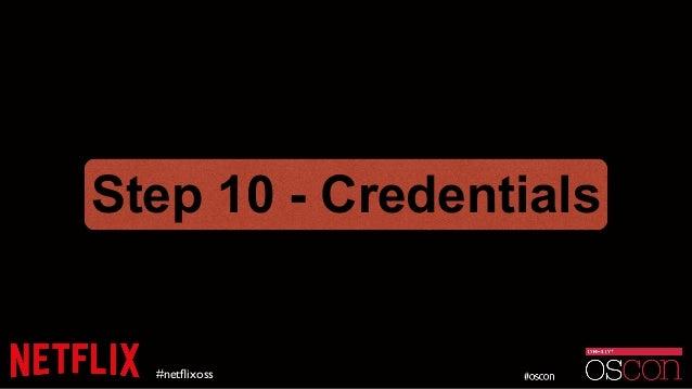 #netflixoss Step 10 - Credentials