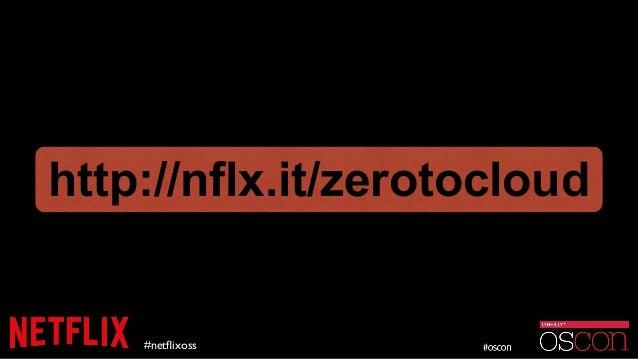 #netflixoss http://nflx.it/zerotocloud