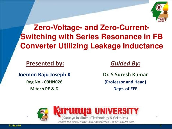 Zero-Voltage- and Zero-Current-Switching with Series Resonance in FB Converter Utilizing Leakage Inductance<br />Presented...