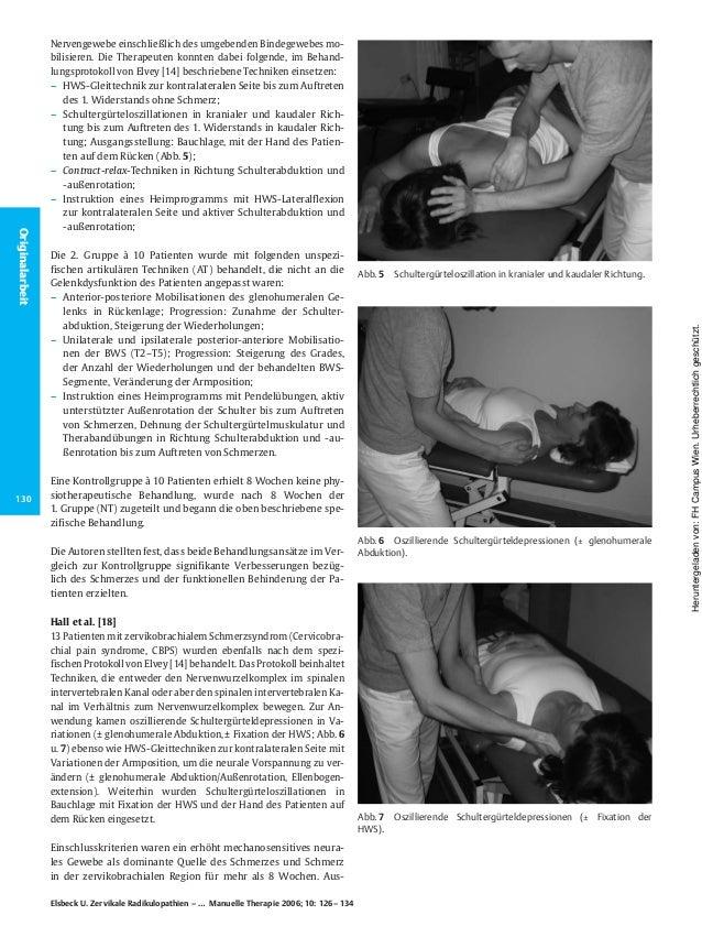 Nervengewebe einschließlich des umgebenden Bindegewebes mo- bilisieren. Die Therapeuten konnten dabei folgende, im Behand-...