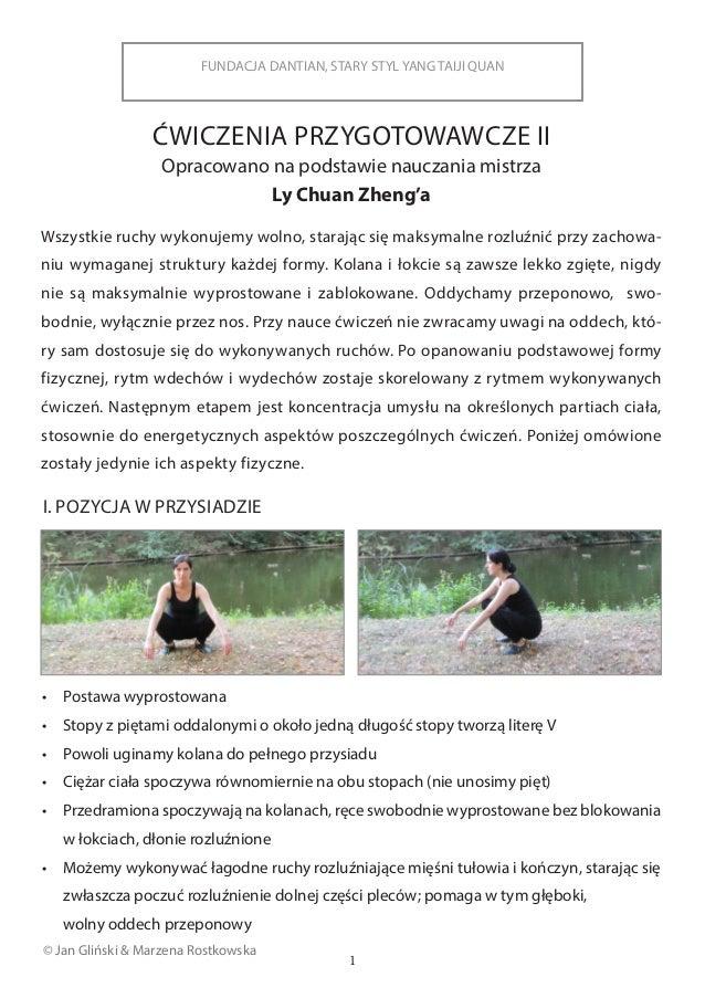FUNDACJA DANTIAN, STARY STYL YANG TAIJI QUAN © Jan Gliński & Marzena Rostkowska ĆWICZENIA PRZYGOTOWAWCZE II Opracowano na ...