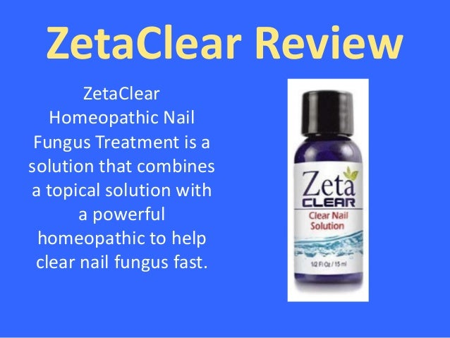Zetaclear Review Zeta Clear Nail Solution Review
