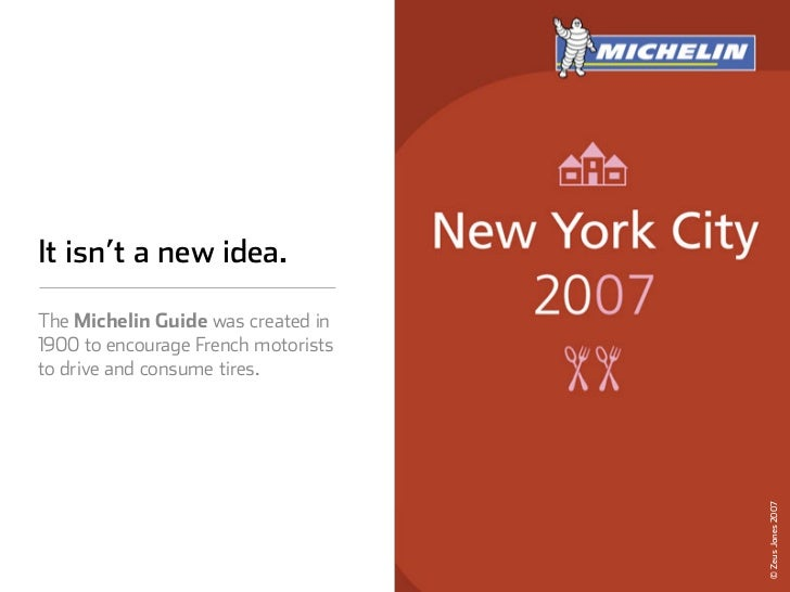 It isn't a new idea.  The Michelin Guide was created in 1900 to encourage French motorists to drive and consume tires.    ...