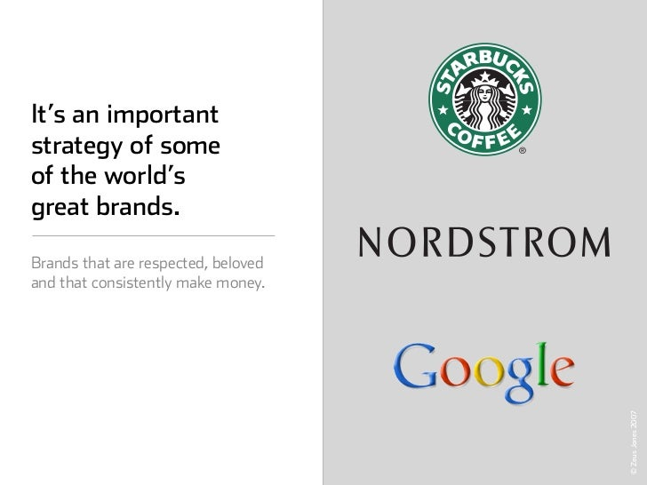 It's an important strategy of some of the world's great brands.  Brands that are respected, beloved and that consistently ...