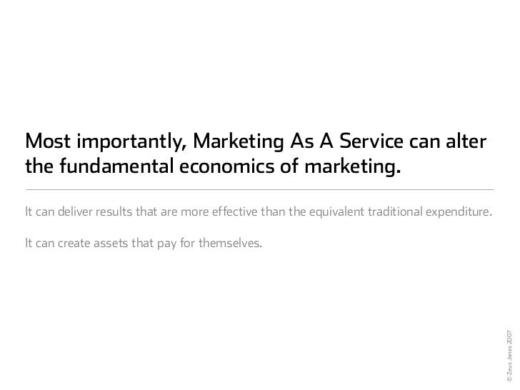 Most importantly, Marketing As A Service can alter the fundamental economics of marketing.  It can deliver results that ar...
