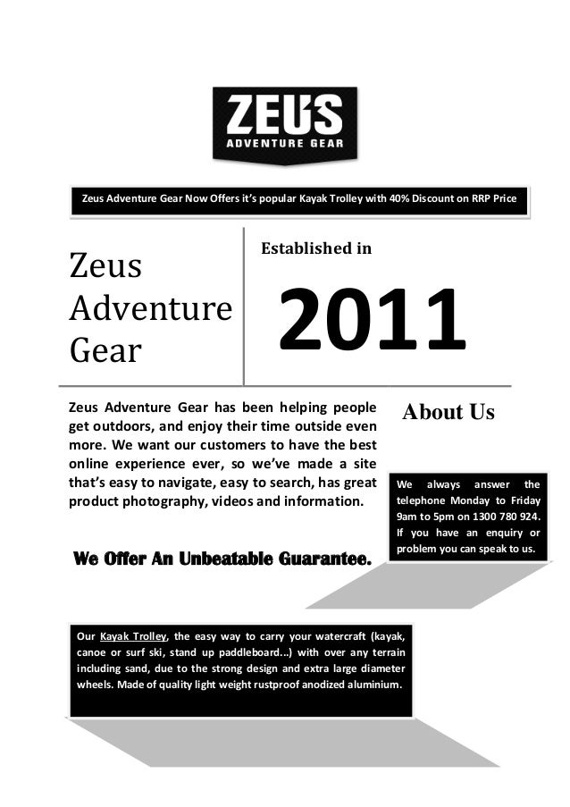 Zeus Adventure Gear Established in 2011 Zeus Adventure Gear has been helping people get outdoors, and enjoy their time out...